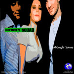 "Infinity Squad ""Midnight Soiree"""